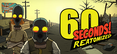 60 Seconds Reatomized Free Download PC Game