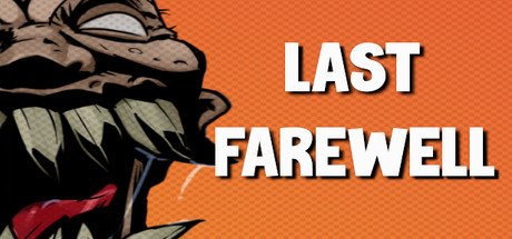 Last Farewell Free Download PC Game