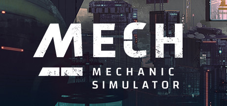 Mech Mechanic Simulator Download Free MAC Game