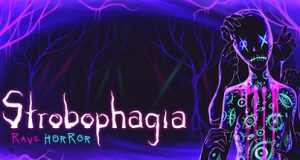 Strobophagia Rave Horror PC Game Free Download